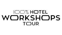 100% HOTEL WORKSHOPS TOUR